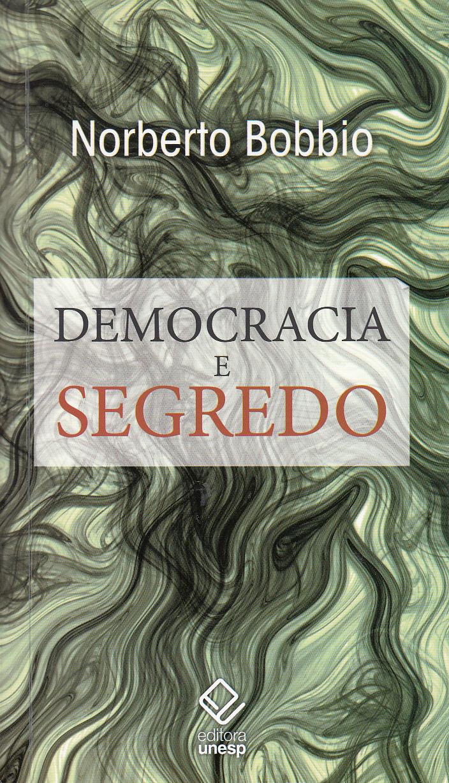 Resumo do livro Democracia e Segredo